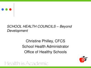 SCHOOL HEALTH COUNCILS – Beyond Development
