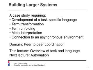 Building Larger Systems