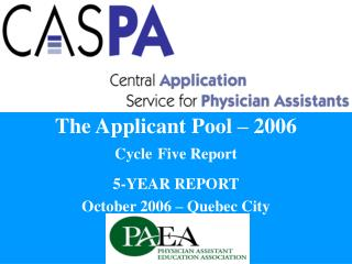 The Applicant Pool – 2006 Cycle Five Report