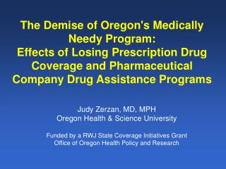 Judy Zerzan, MD, MPH Oregon Health & Science University