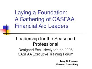 Laying a Foundation:  A Gathering of CASFAA Financial Aid Leaders
