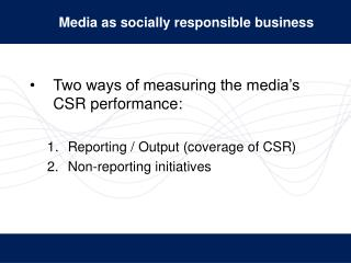 Media as socially responsible business