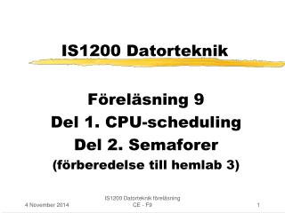 IS1200 Datorteknik