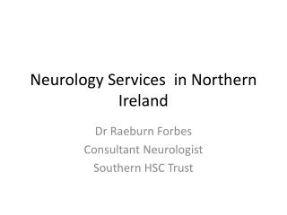 Neurology Services  in Northern Ireland