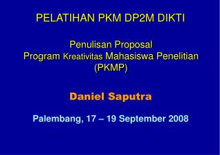 Penulisan Proposal  Program  Kreativitas  Mahasiswa Penelitian (PKMP)