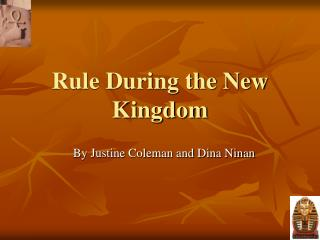 Rule During the New Kingdom
