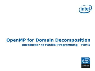 OpenMP for Domain Decomposition