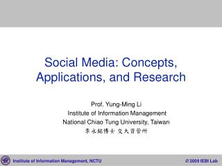 Social Media: Concepts, Applications, and Research