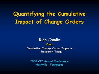 Quantifying the Cumulative Impact of Change Orders