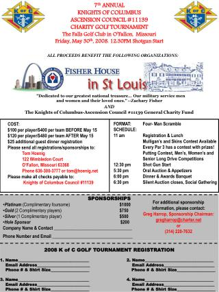 7 th  ANNUAL KNIGHTS OF COLUMBUS ASCENSION COUNCIL #11139 CHARITY GOLF TOURNAMENT