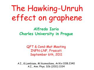 The Hawking-Unruh effect on graphene