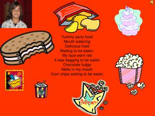 Yummy party food Mouth watering Delicious food Waiting to be eaten. My face went red