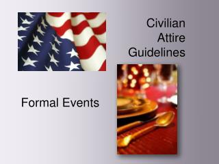 Civilian  Attire  Guidelines