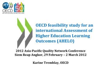 2012  Asia -Pacific Quality Network  Conference Siem Reap  Angkor, 29  February  – 2 March 2012