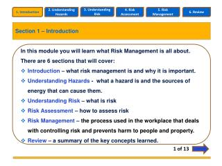 In this module you will learn what Risk Management is all about.