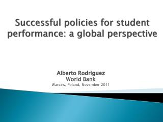 Successful policies for student performance: a global perspective
