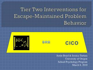 Tier Two Interventions for Escape-Maintained Problem Behavior