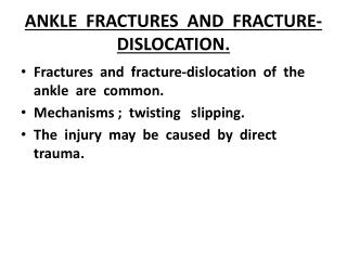 ANKLE  FRACTURES  AND  FRACTURE-DISLOCATION.