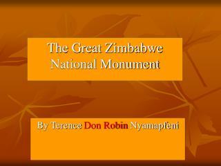 The Great Zimbabwe National Monument