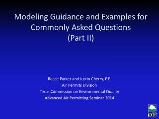 Modeling Guidance and Examples for Commonly Asked Questions (Part II)