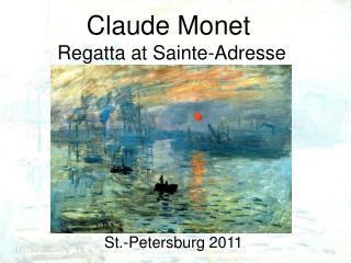 Claude Monet Regatta at Sainte-Adresse