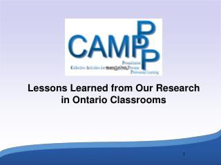 Lessons Learned from Our Research in Ontario Classrooms