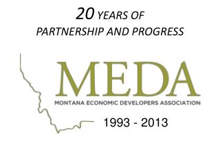 20  YEARS OF  PARTNERSHIP AND PROGRESS