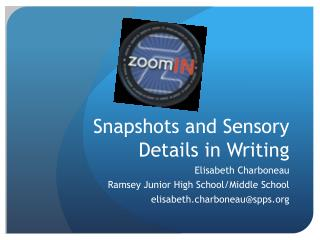Snapshots and Sensory Details in Writing