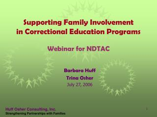 Supporting Family Involvement in Correctional Education Programs Webinar for NDTAC