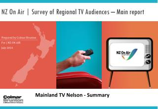 NZ On Air | Survey of Regional TV Audiences – Main report