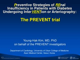 Young-Hak Kim, MD, PhD on behalf of the PREVENT investigators