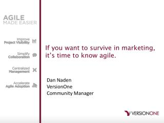 If you want to survive in marketing,  it's time to know agile.