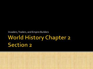 World History Chapter 2 Section 2