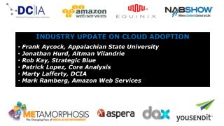INDUSTRY UPDATE ON CLOUD ADOPTION  Frank Aycock, Appalachian State University