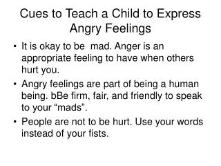 Cues to Teach a Child to Express Angry Feelings