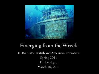 Emerging from the Wreck