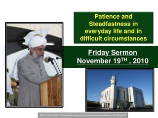 Friday Sermon November 19 TH , 2010
