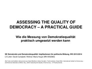 ASSESSING THE QUALITY OF DEMOCRACY – A  PRACTICAL GUIDE