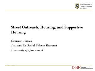 Street Outreach, Housing, and Supportive Housing
