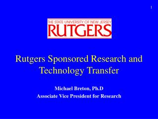 Rutgers Sponsored Research and Technology Transfer