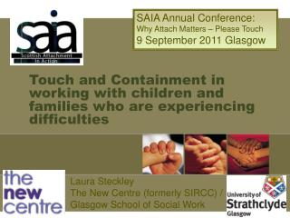 Touch and Containment in working with children and families who are experiencing difficulties