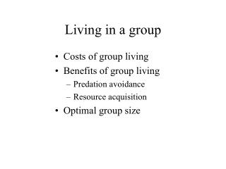 Living in a group