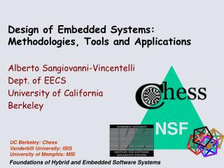 Design of Embedded Systems: Methodologies, Tools and Applications