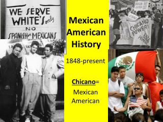 Mexican American History