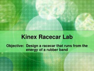 Kinex Racecar Lab