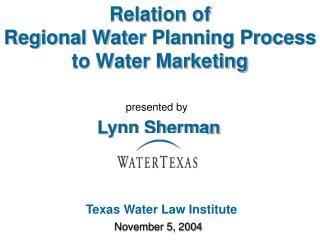 Relation of Regional Water Planning Process  to Water Marketing