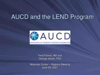 AUCD and the LEND Program