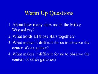 Warm Up Questions