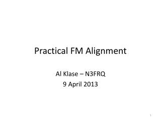Practical FM Alignment