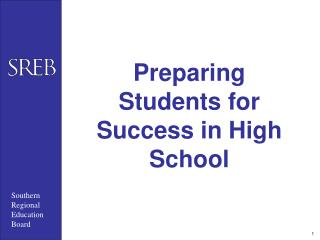 Preparing Students for Success in High School